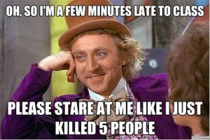 condescending-wonka-late-to-class